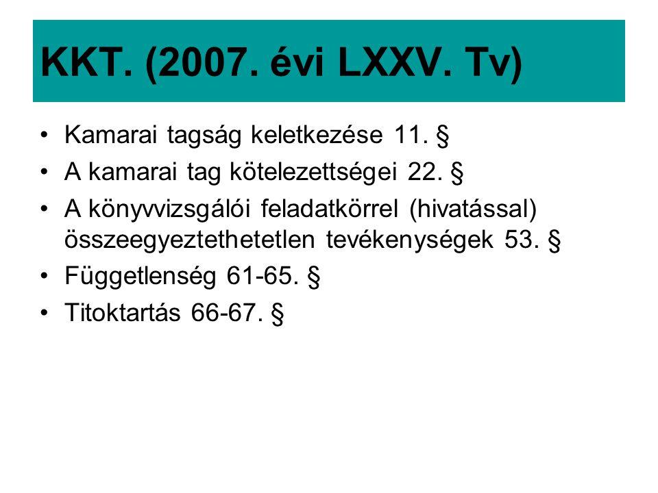 KKT. (2007. évi LXXV. Tv) Kamarai tagság keletkezése 11. §
