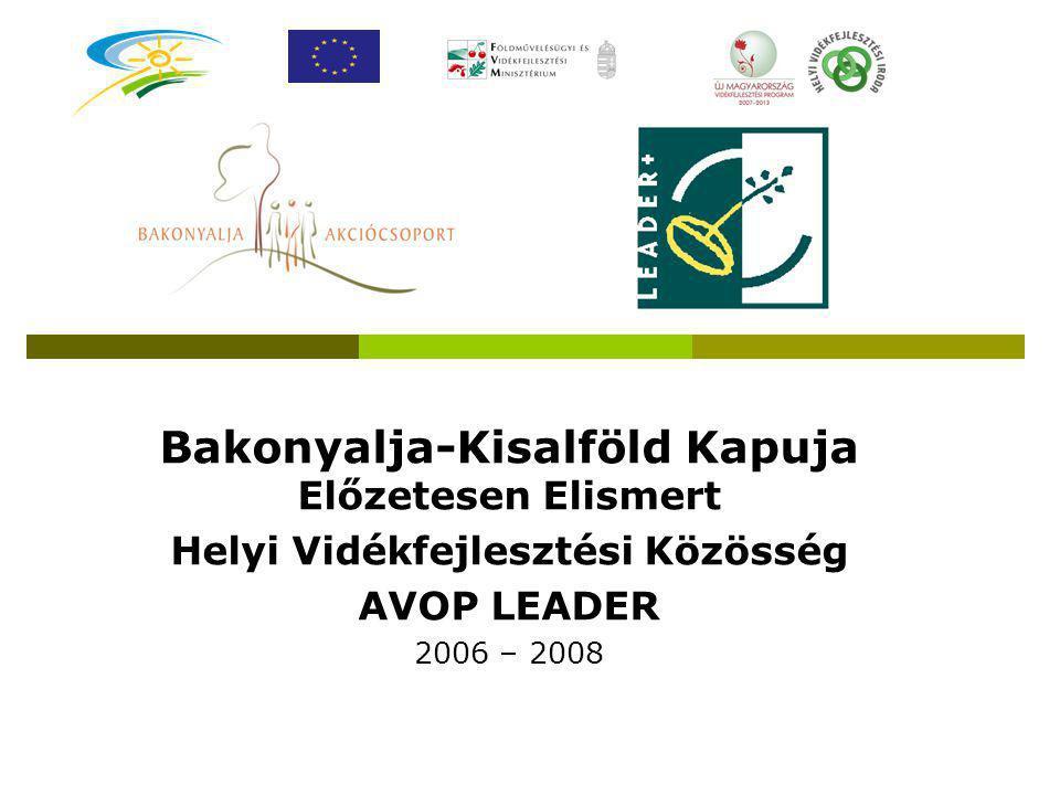 Bakonyalja-Kisalföld Kapuja Előzetesen Elismert