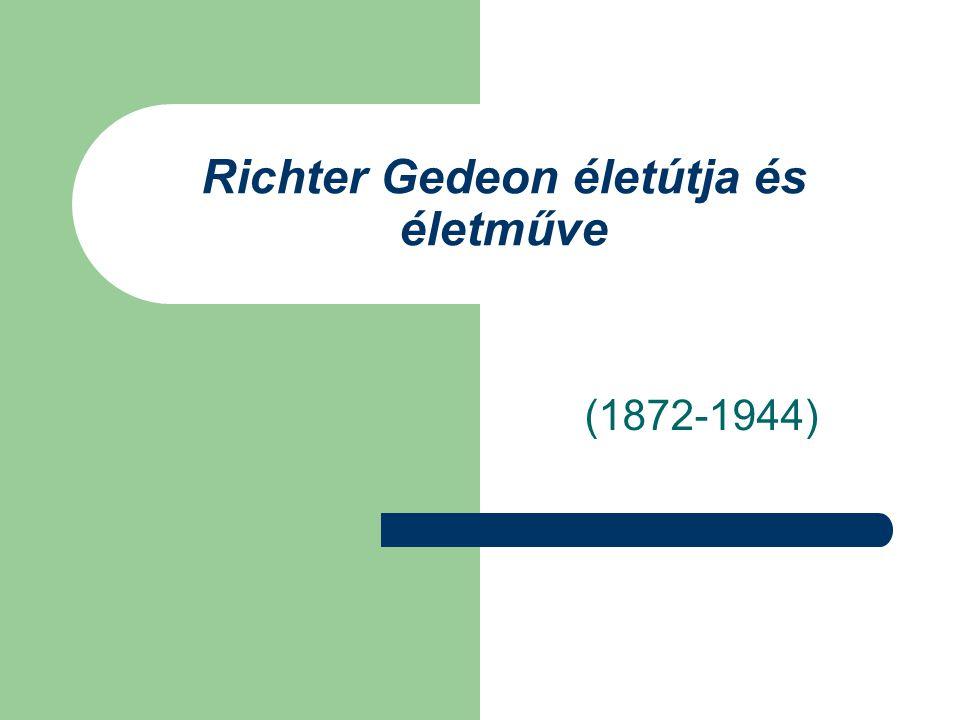 Richter Gedeon életútja és életműve