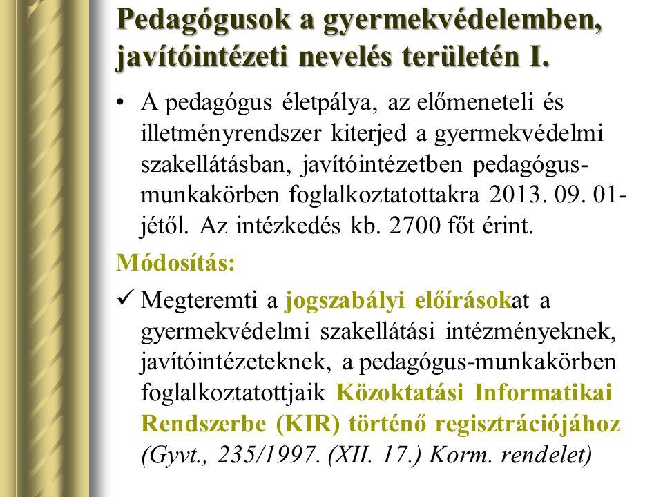 Pedagógusok a gyermekvédelemben, javítóintézeti nevelés területén I.