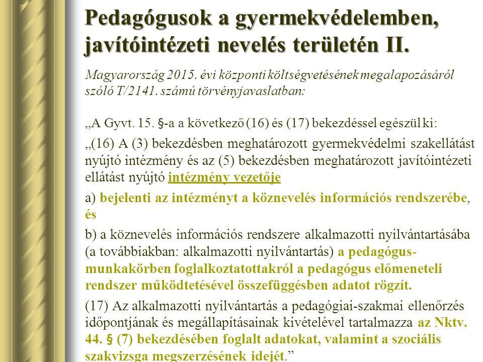 Pedagógusok a gyermekvédelemben, javítóintézeti nevelés területén II.