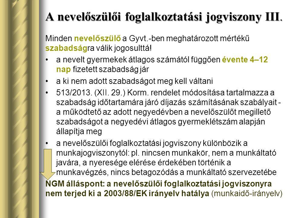 A nevelőszülői foglalkoztatási jogviszony III.