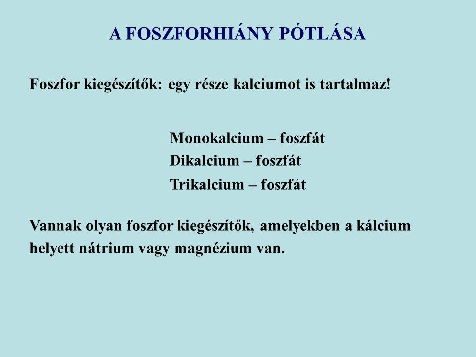A FOSZFORHIÁNY PÓTLÁSA