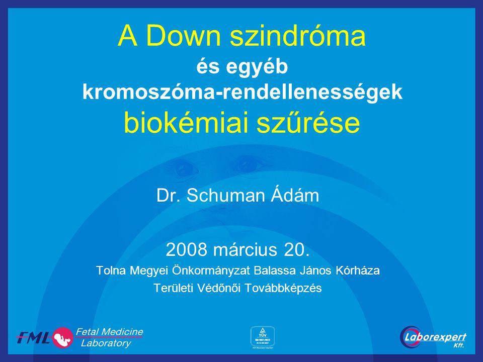 A Down szindróma és egyéb kromoszóma-rendellenességek biokémiai szűrése