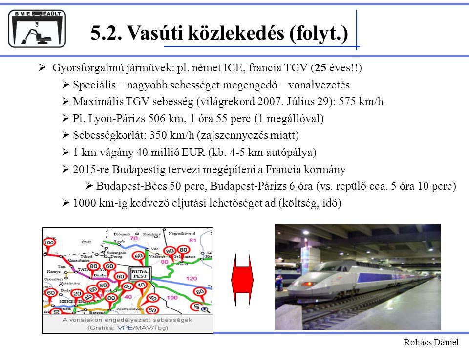 5.2. Vasúti közlekedés (folyt.)