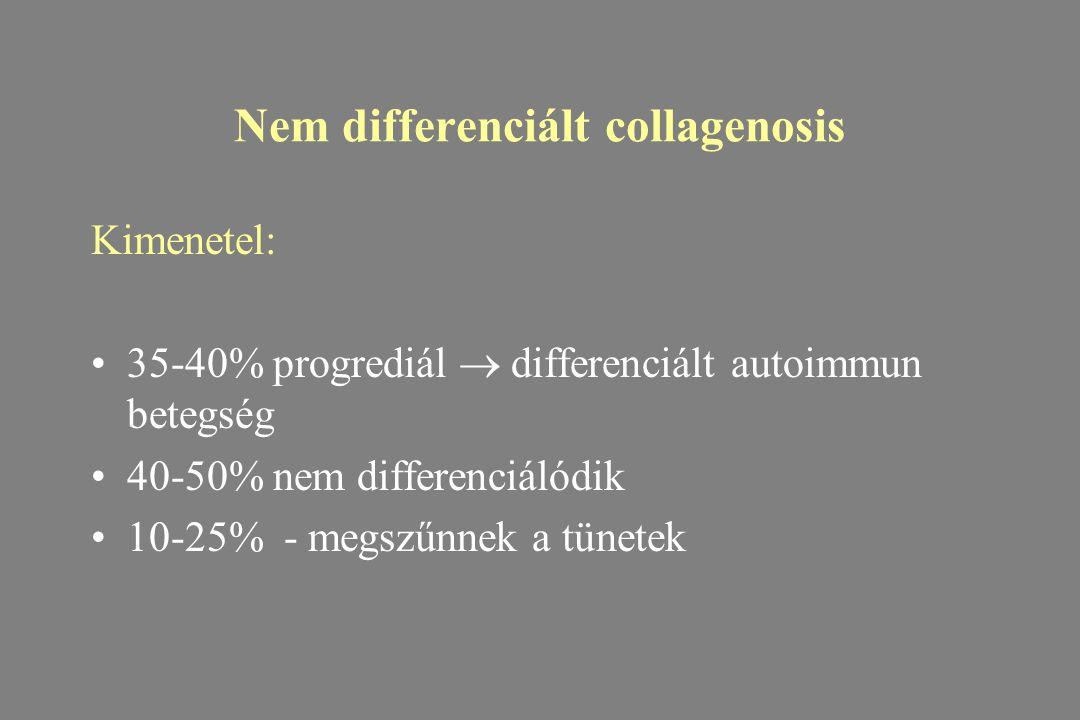 Nem differenciált collagenosis