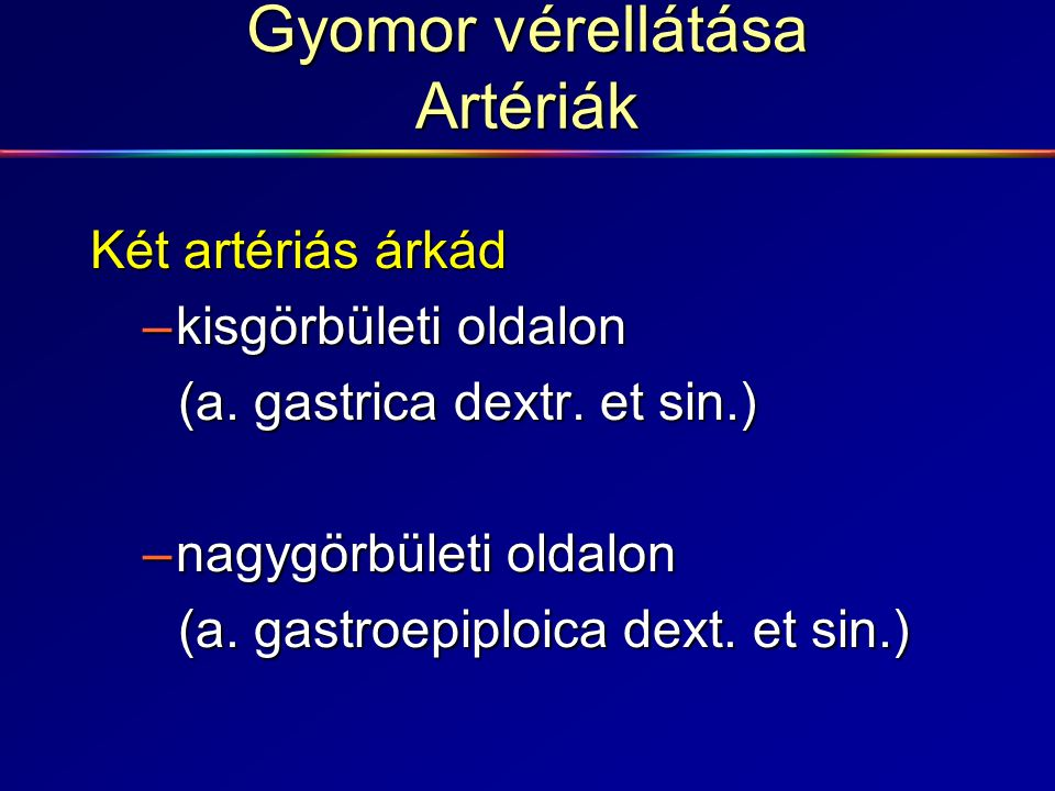 Gyomor vérellátása Artériák