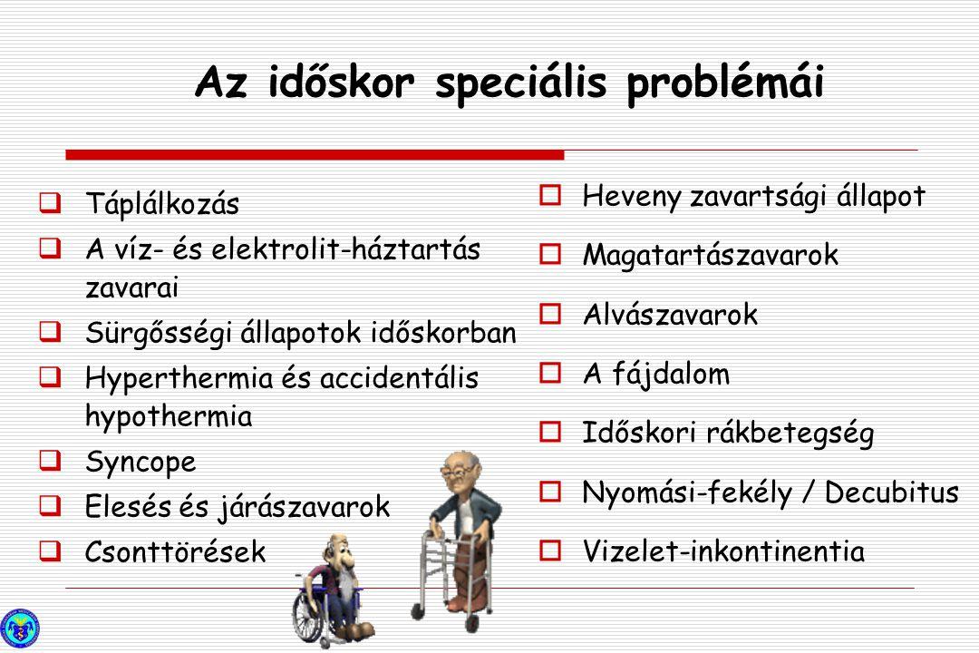 Az időskor speciális problémái