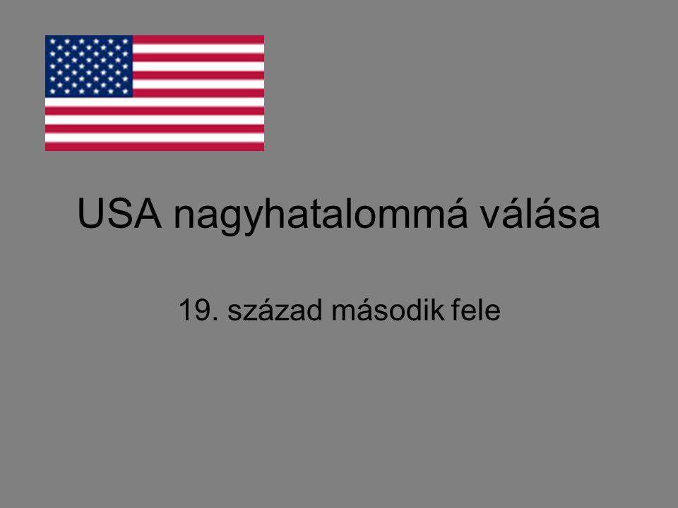 USA nagyhatalommá válása