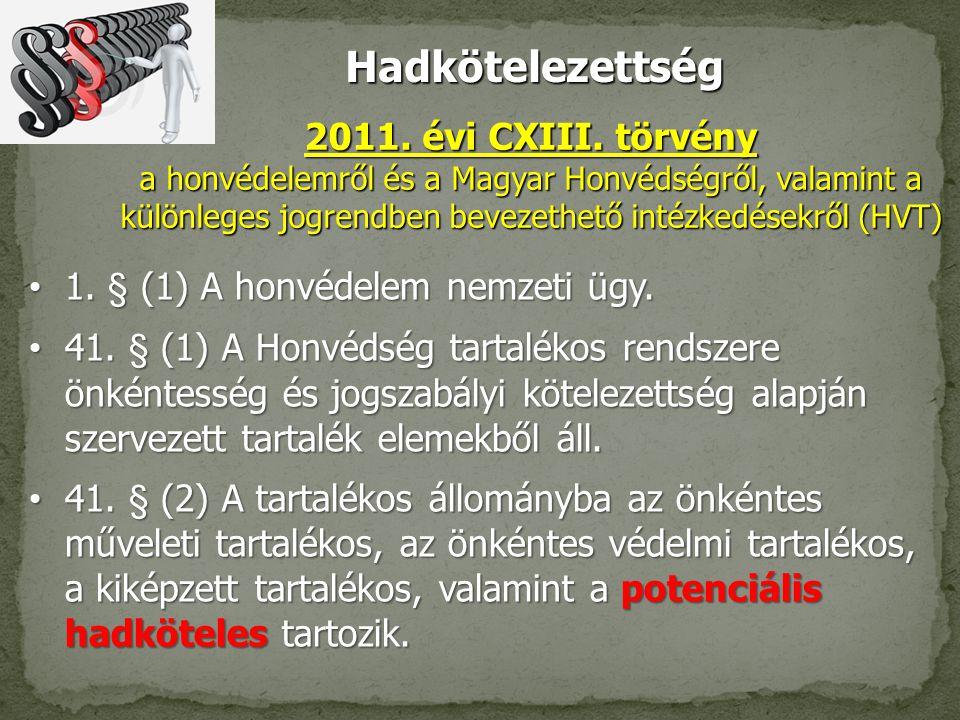 Hadkötelezettség 2011. évi CXIII. törvény