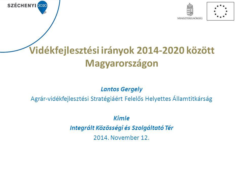 Vidékfejlesztési irányok 2014-2020 között Magyarországon