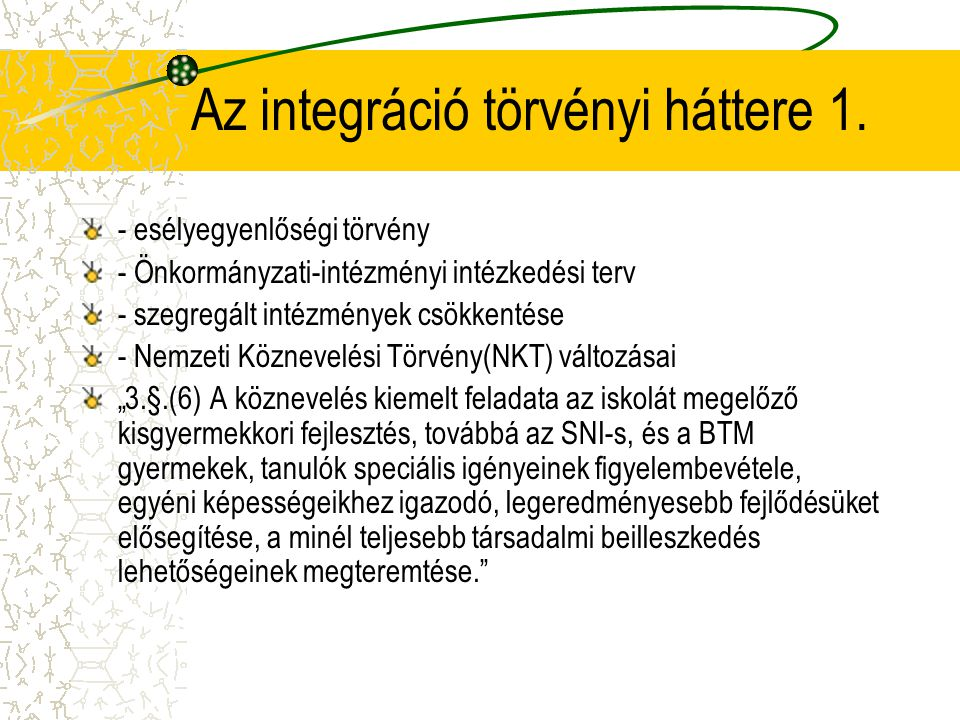 Az integráció törvényi háttere 1.