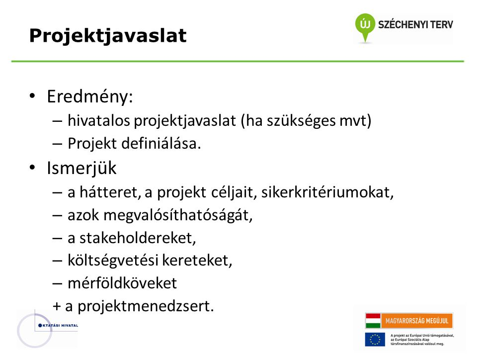 Eredmény: Ismerjük Projektjavaslat
