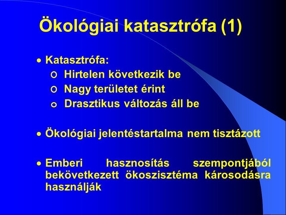 Ökológiai katasztrófa (1)