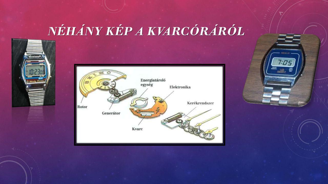 Néhány kép a kvarcóráról