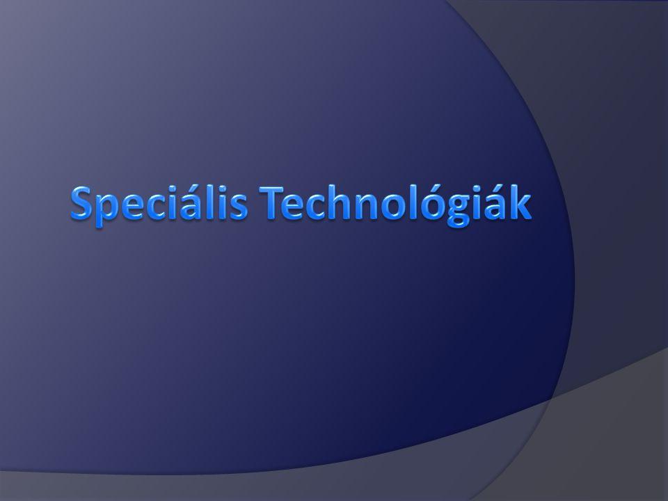 Speciális Technológiák