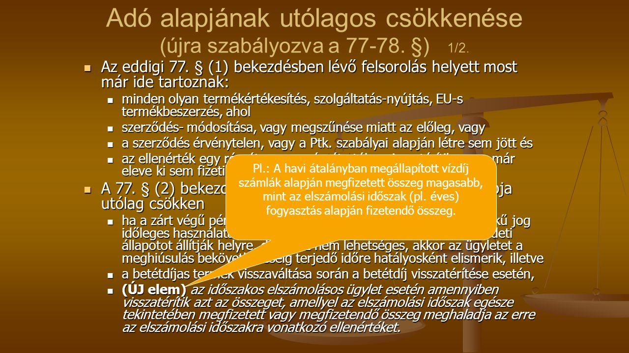 Adó alapjának utólagos csökkenése (újra szabályozva a 77-78. §) 1/2.