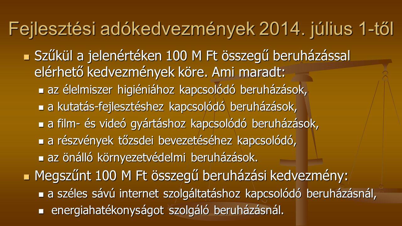 Fejlesztési adókedvezmények 2014. július 1-től