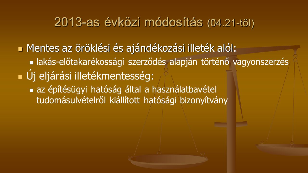 2013-as évközi módosítás (04.21-től)
