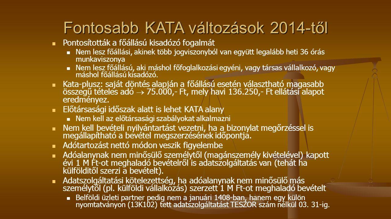 Fontosabb KATA változások 2014-től