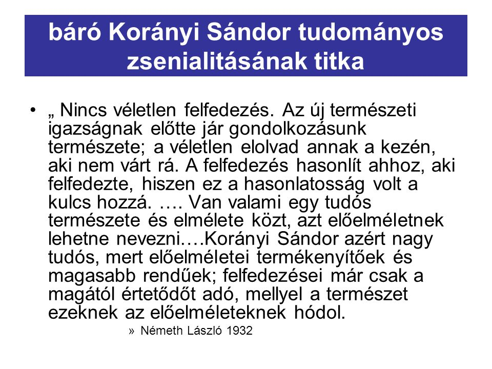 báró Korányi Sándor tudományos zsenialitásának titka