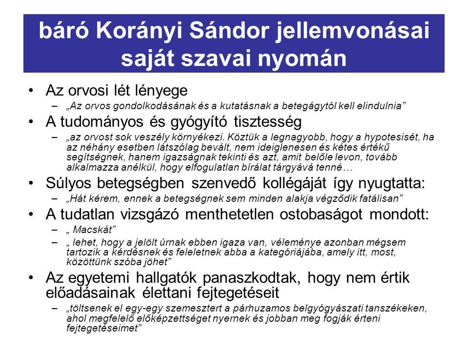 báró Korányi Sándor jellemvonásai saját szavai nyomán