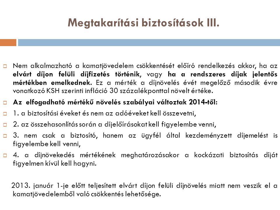 Megtakarítási biztosítások III.