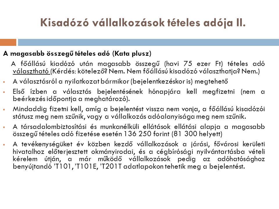Kisadózó vállalkozások tételes adója II.