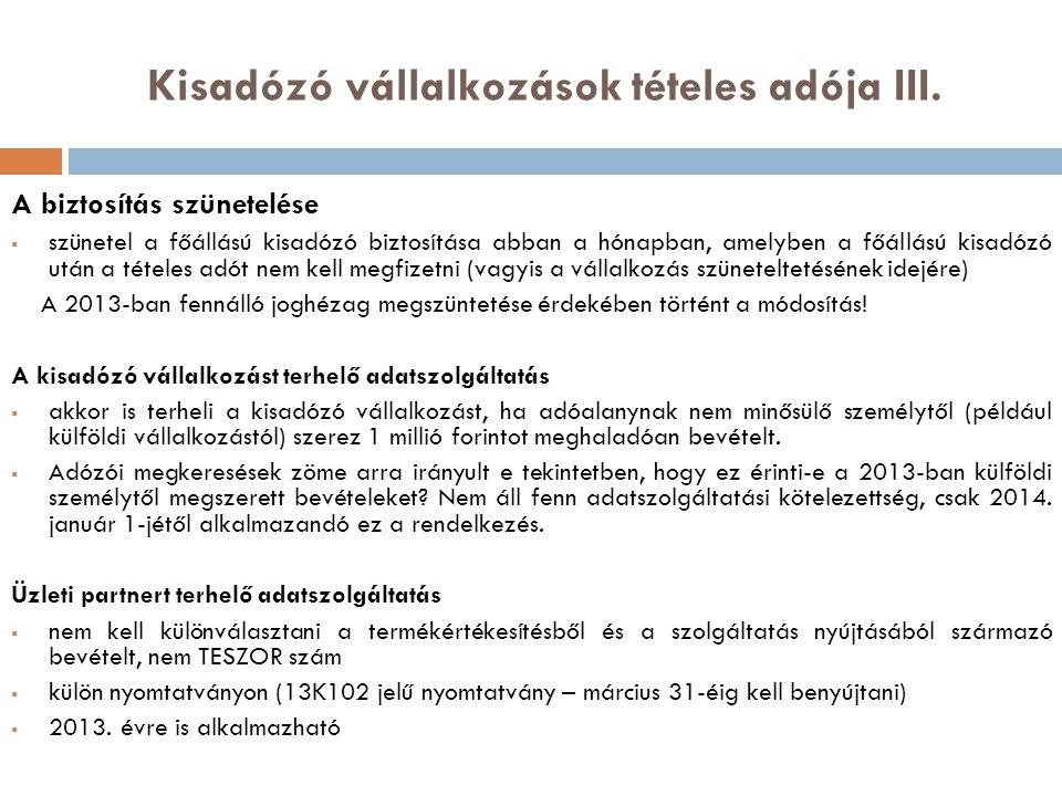 Kisadózó vállalkozások tételes adója III.