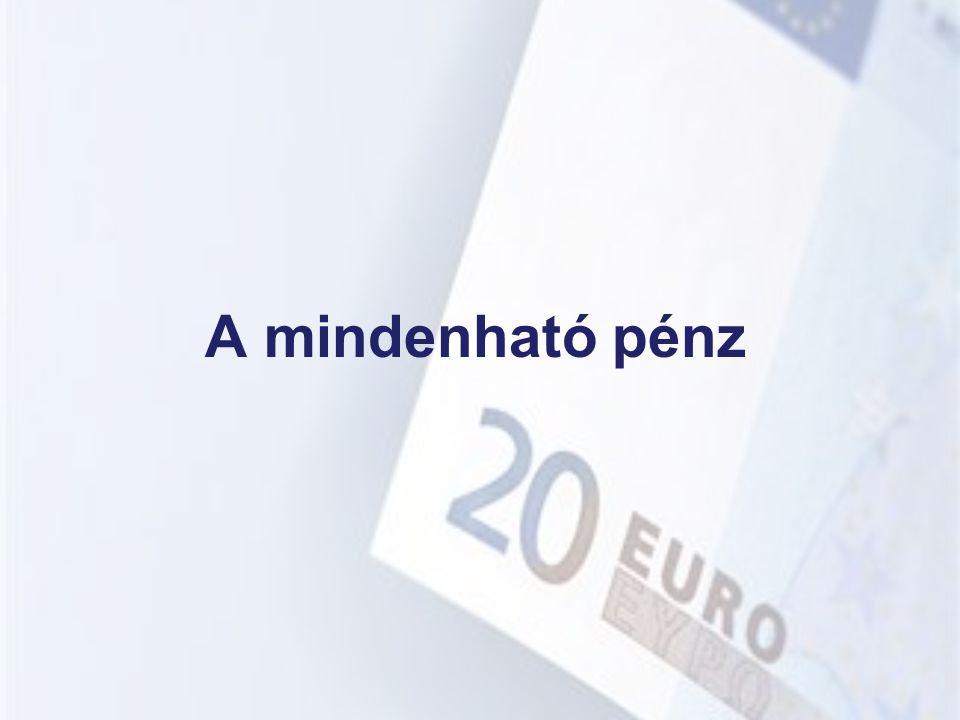 A mindenható pénz