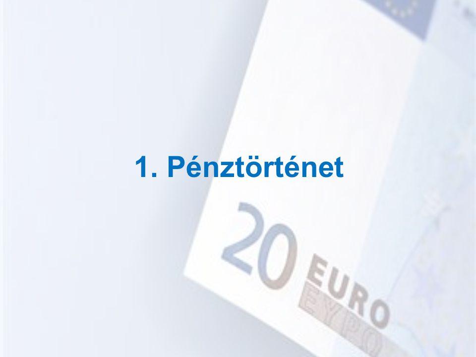 1. Pénztörténet
