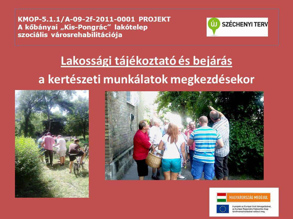 Lakossági tájékoztató és bejárás a kertészeti munkálatok megkezdésekor