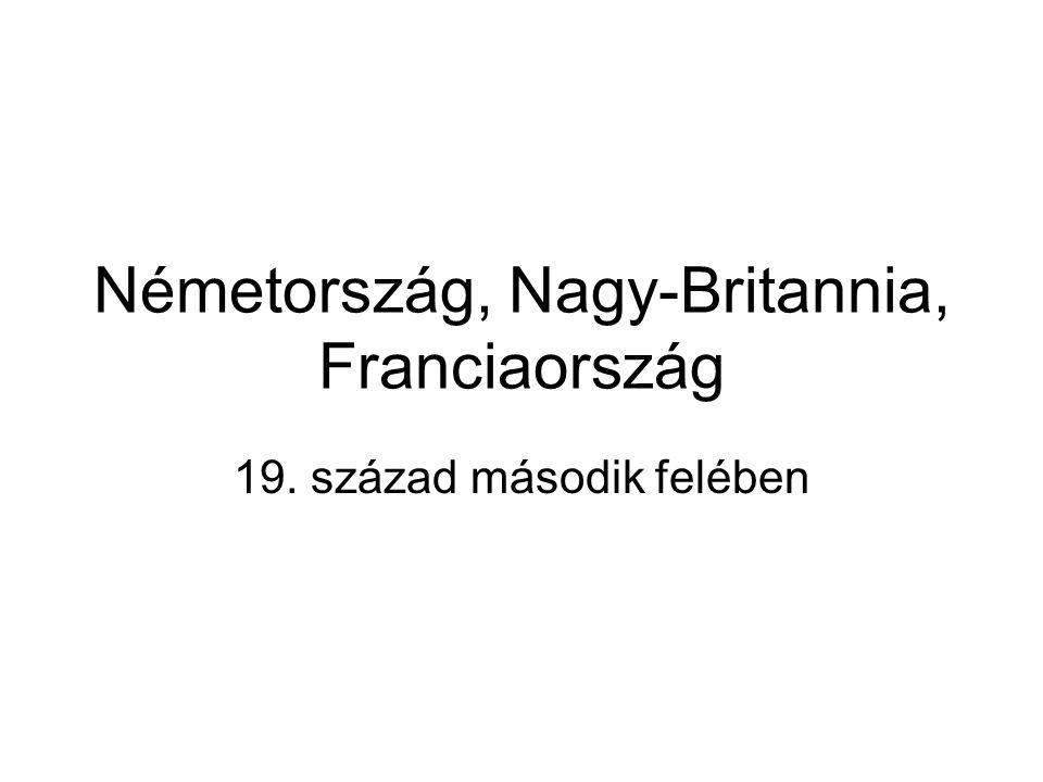 Németország, Nagy-Britannia, Franciaország