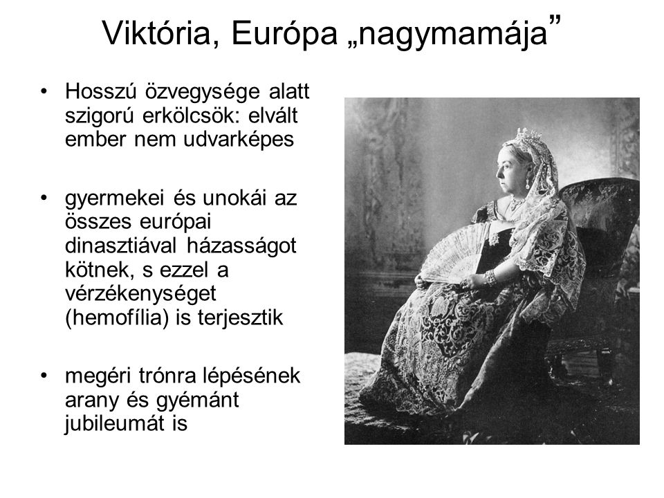 """Viktória, Európa """"nagymamája"""