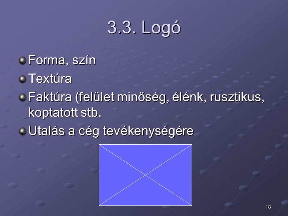 3.3. Logó Forma, szín Textúra