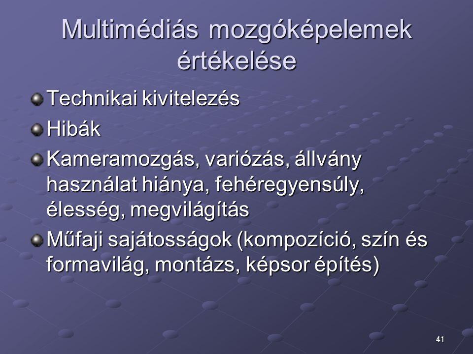 Multimédiás mozgóképelemek értékelése