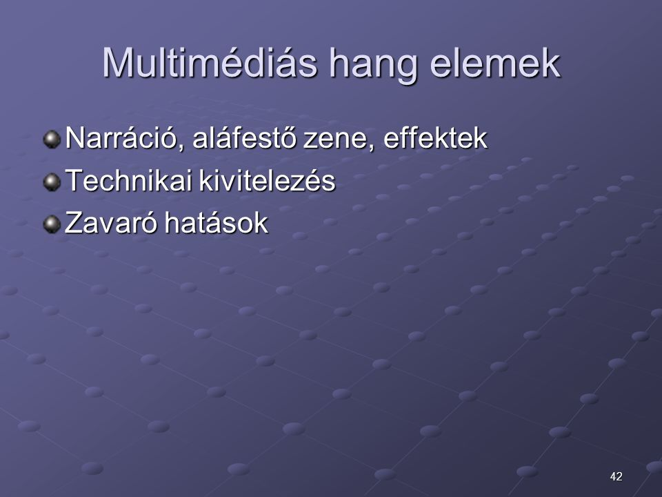 Multimédiás hang elemek