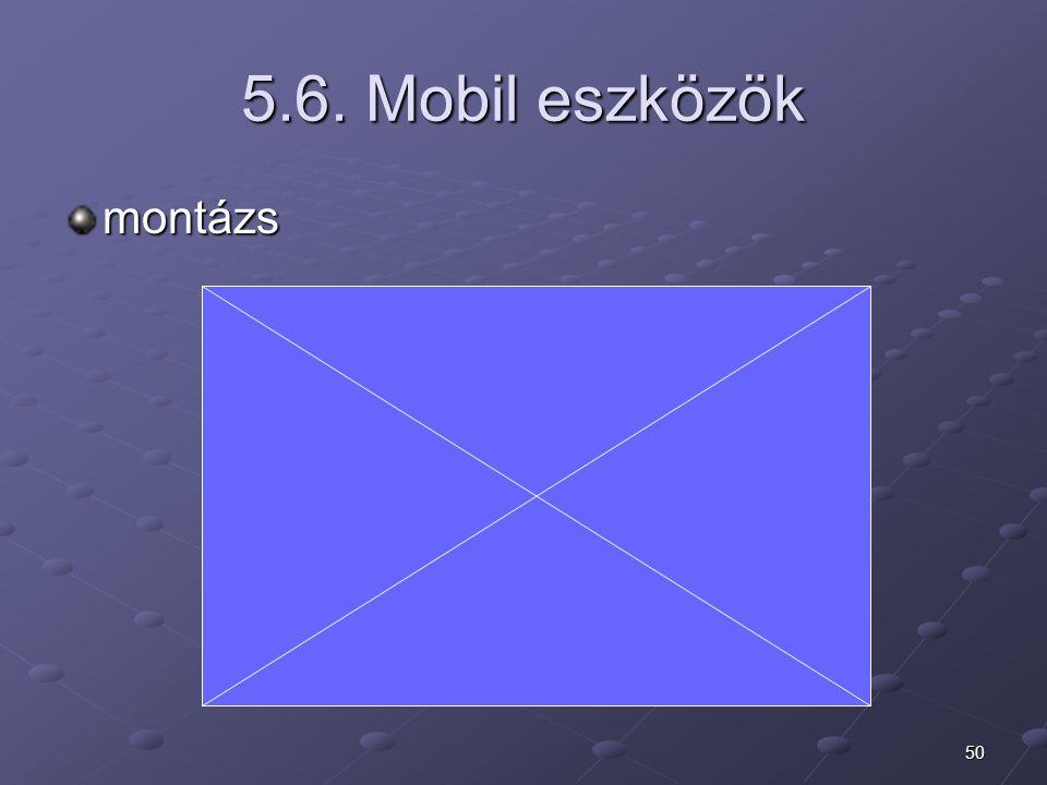 5.6. Mobil eszközök montázs