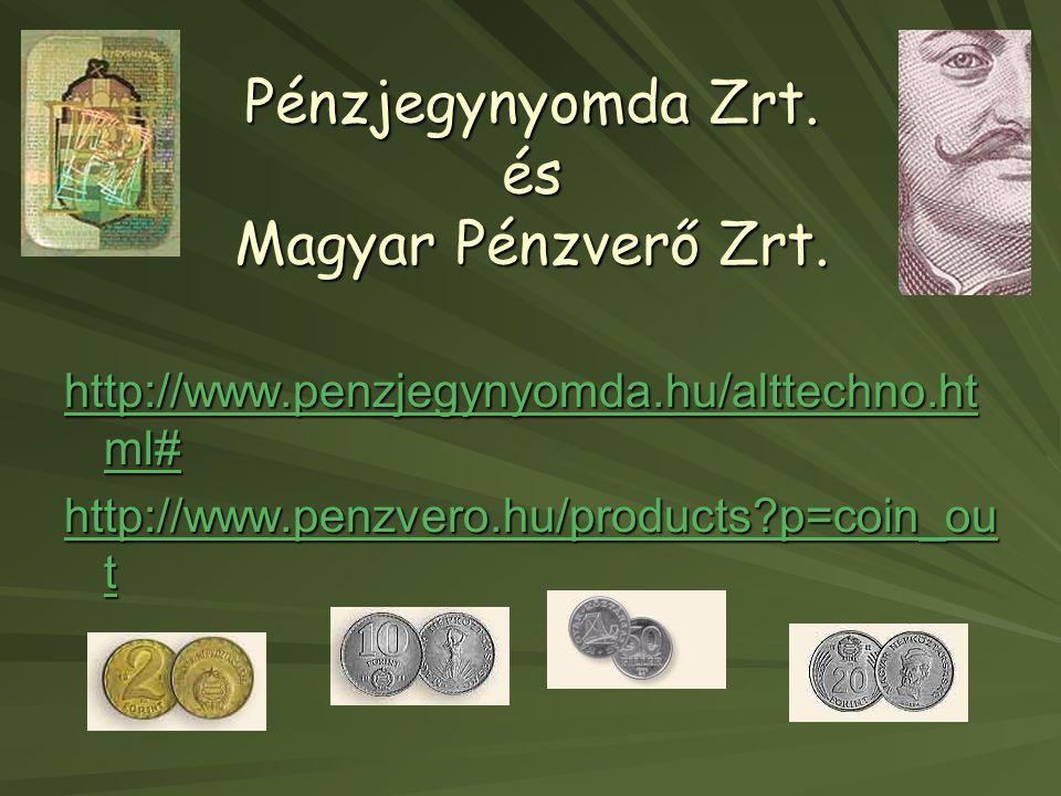 Pénzjegynyomda Zrt. és Magyar Pénzverő Zrt.