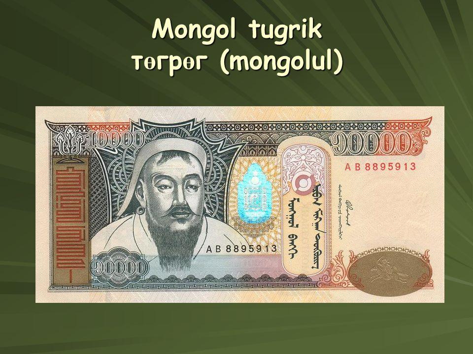 Mongol tugrik төгрөг (mongolul)
