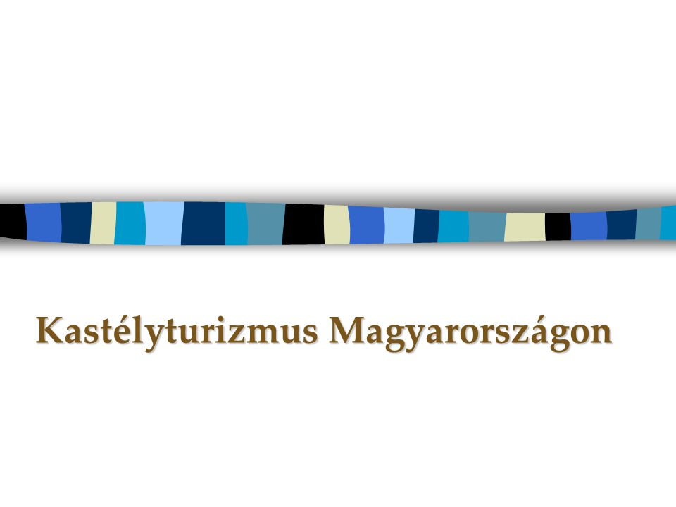 Kastélyturizmus Magyarországon