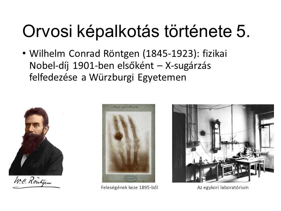 Orvosi képalkotás története 5.