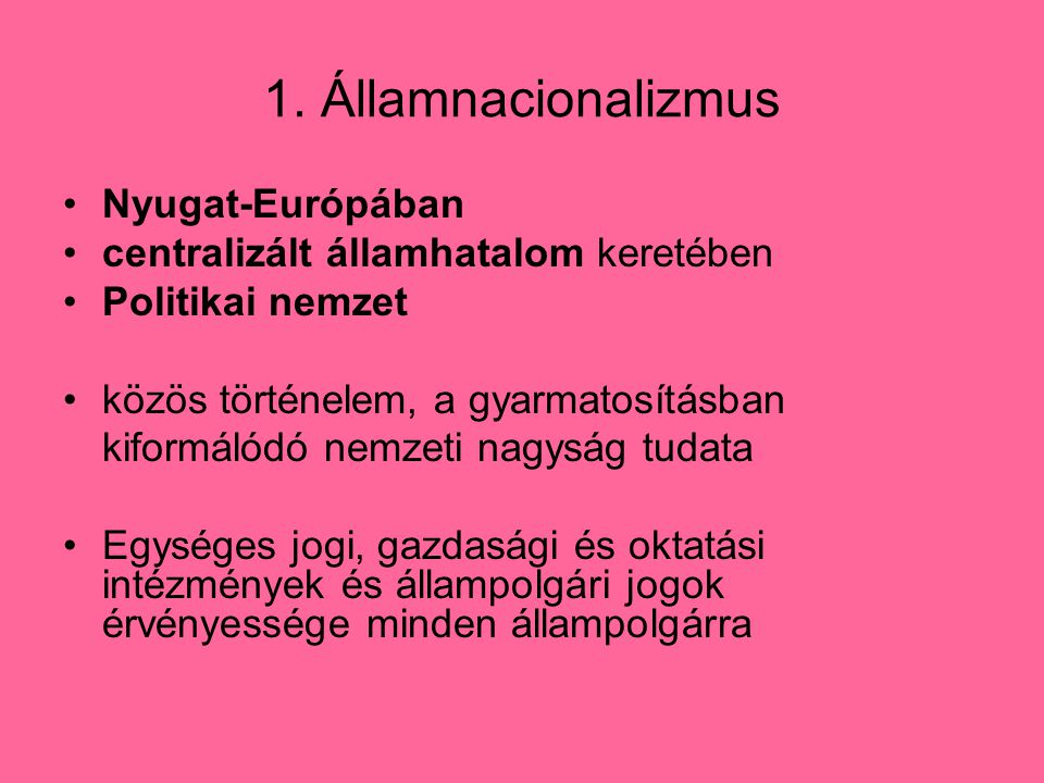 1. Államnacionalizmus Nyugat-Európában