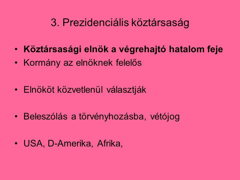 3. Prezidenciális köztársaság