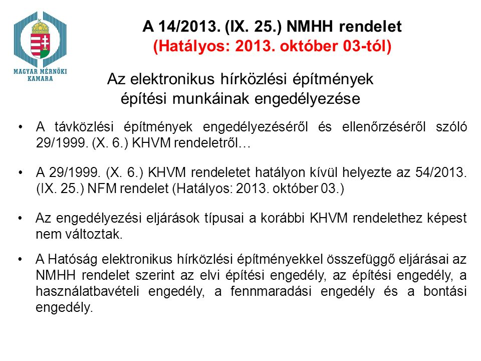 (Hatályos: 2013. október 03-tól)