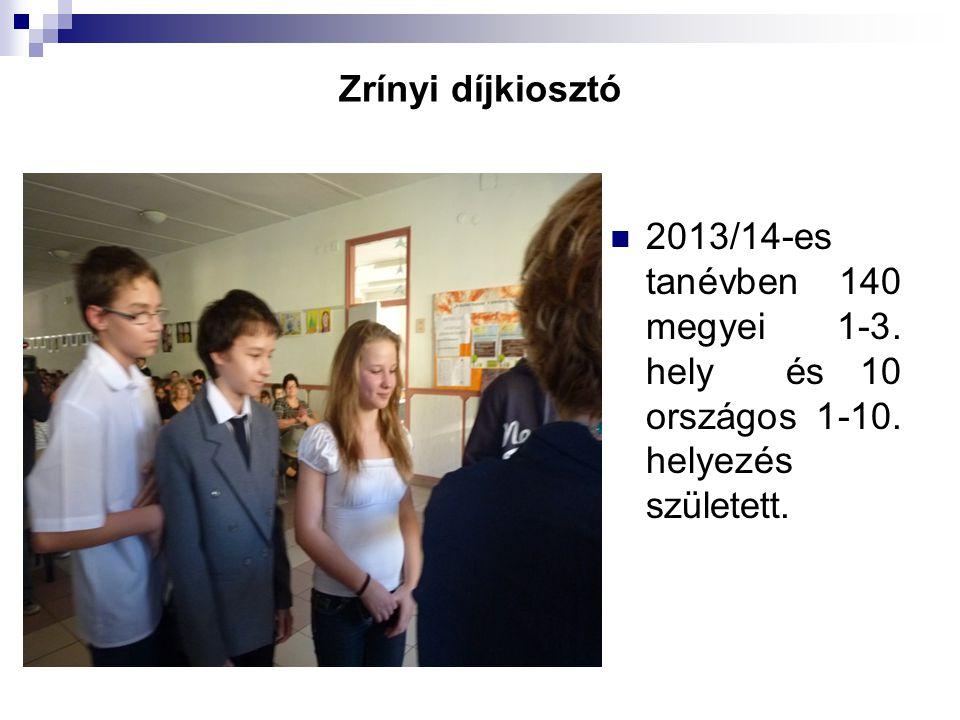 Zrínyi díjkiosztó 2013/14-es tanévben 140 megyei 1-3.