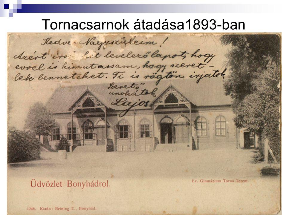 Tornacsarnok átadása1893-ban