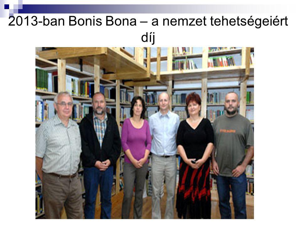 2013-ban Bonis Bona – a nemzet tehetségeiért díj