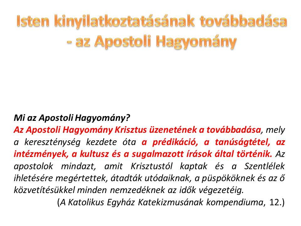 Isten kinyilatkoztatásának továbbadása - az Apostoli Hagyomány