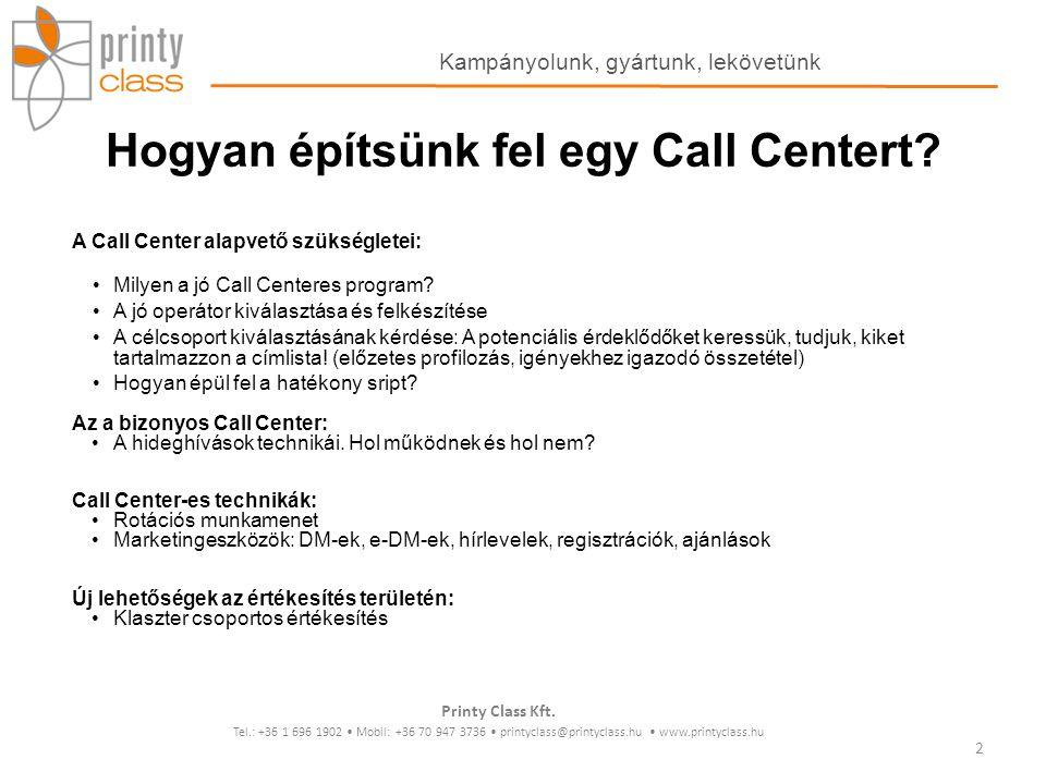 Hogyan építsünk fel egy Call Centert